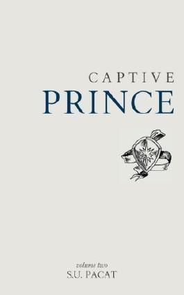 Captive Prince: Volume Two (Volume 2) 1st (first) Edition by Pacat, S. U. (2013)