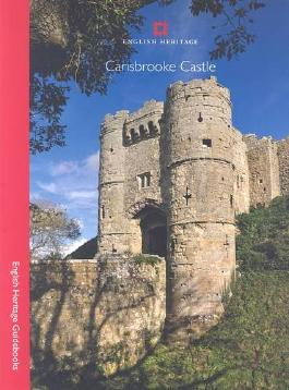 Carisbrooke Castle (English Heritage Guidebooks)