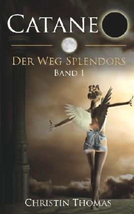 Cataneo - Der Weg Splendors