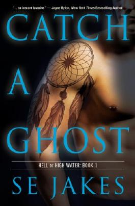 Catch a Ghost (Hell or High Water)