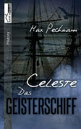 Celeste - Das Geisterschiff