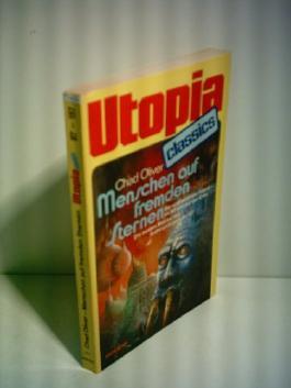 Chad Oliver: Utopia Classics - Menschen auf fremden Sternen