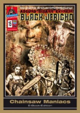 Chainsaw Maniacs (BLACK JERICHO)