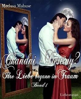 Chandni - Destiny? - Ihre Liebe begann im Traum