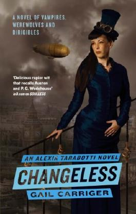 Changeless: The Parasol Protectorate: Book  2
