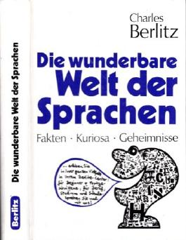 Charles Berlitz: Die wunderbare Welt der Sprachen - Fakten, Kuriosa, Geheimnisse