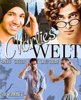 Charlies Welt Band 3: Gregor