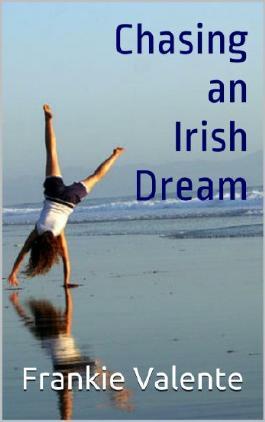 Chasing an Irish Dream
