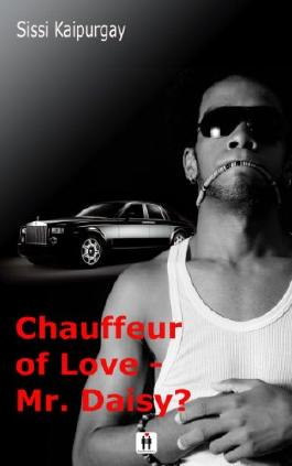 Chauffeur of love - Mr. Daisy?