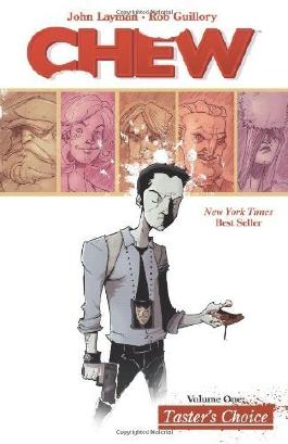 Chew Volume 1: Tasters Choice by Layman, John 1st (first) Edition (12/8/2009)
