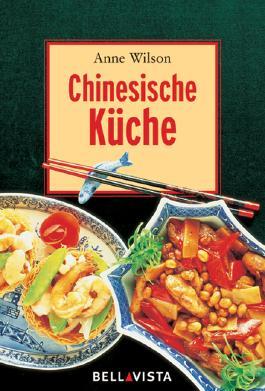 Chinesische Küche. Mini-Kochbücher