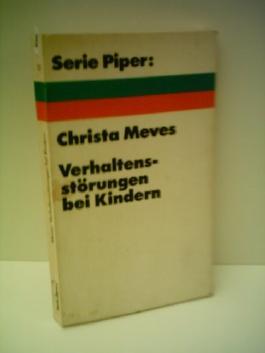 Christa Meves: Verhaltensstörungen bei Kindern