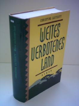 Christina Laffeaty: Weites verbotenes Land