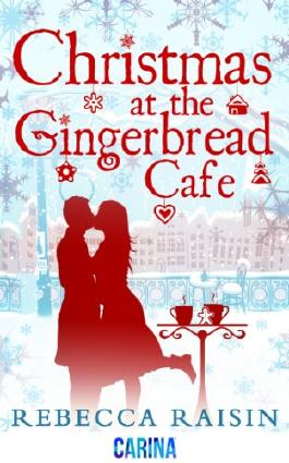 Christmas at the Gingerbread Café (The Gingerbread Cafe - Book 1) (A Gingerbread Cafe story)
