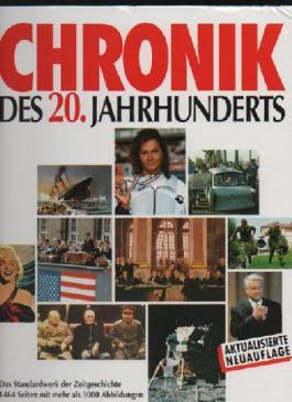 Chronik des 20. Jahrhunderts, 1466 Seiten, Bilder, Chronikverlag 14. Auflage 1994, eine Einbandecke etwas bestoßen ansonsten sehr gut