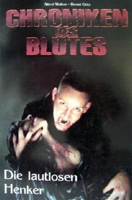 Chroniken des Blutes, Band 1 : Die lautlosen Henker