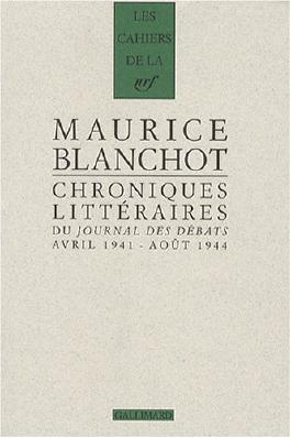 Chroniques littéraires du «Journal des débats»: Avril 1941 - août 1944