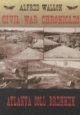 Civil War Chronicles - Atlanta soll brennen
