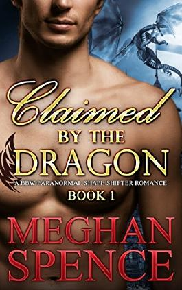 Claimed by the Dragon, Book 1: A BBW paranormal shape shifter romance