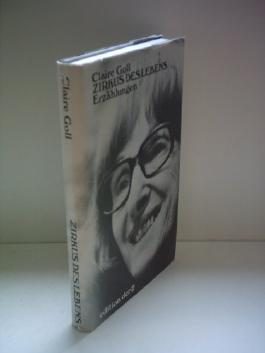 Claire Goll: Zirkus des Lebens [hardcover]