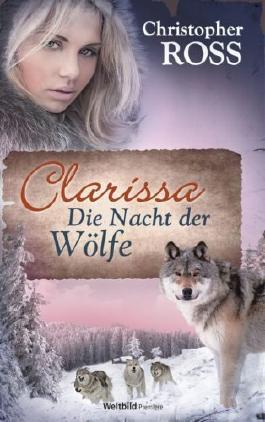 Clarissa - Die Nacht der Wölfe