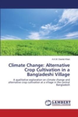 Climate Change: Alternative Crop Cultivation in a Bangladeshi Village