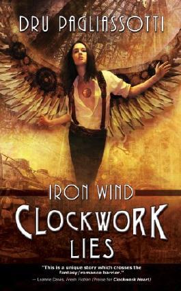 Clockwork Lies: Iron Wind (Clockwork Heart trilogy)
