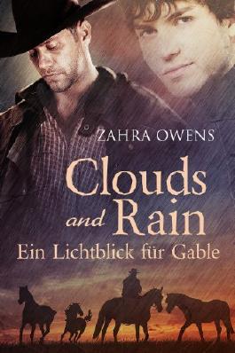 Clouds and Rain - Ein Lichtblick für Gable (Clouds and Rain Serie)