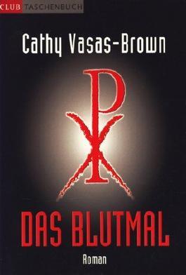Club-Taschenbuch Das Blutmal : Thriller ;