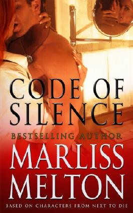 Code of Silence: A Novella Based on Characters from Next to Die (Navy SEAL Team Twelve Book 9)