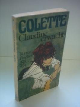 Colette: Claudine erwacht