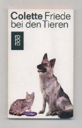 Colette: Friede bei den Tieren