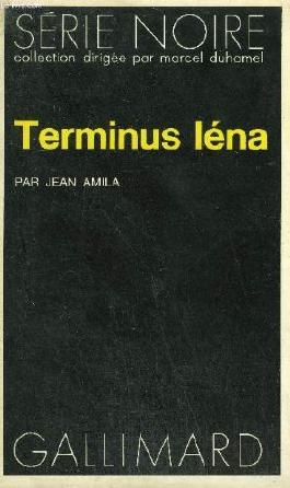 Collection : serie noire n° 1559 terminus lena