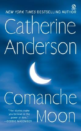 Comanche Moon: Comanche Series, Book 1