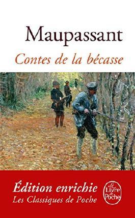 Contes de la Bécasse (Classiques t. 1539)