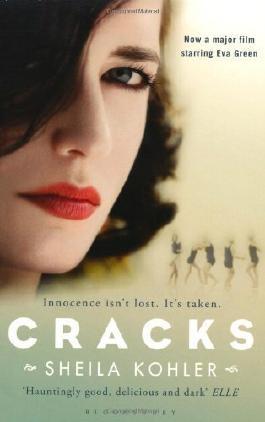 Cracks (Film Tie in) by Kohler, Sheila (2009) Paperback