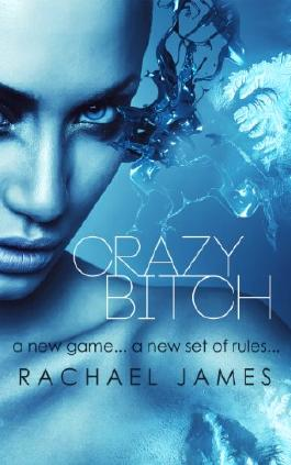 Crazy Bitch (Bitches and Queens)