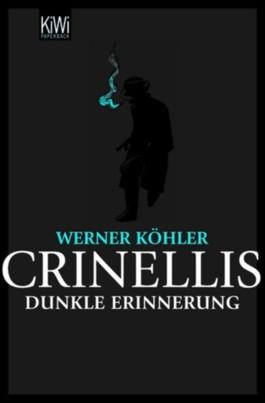 Crinellis dunkle Erinnerung