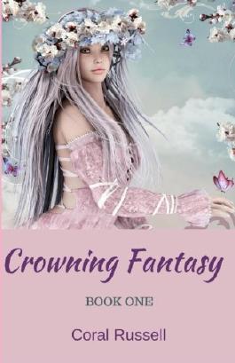 Crowning Fantasy Book 1