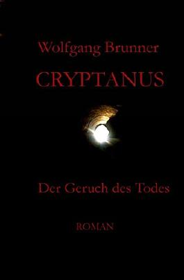 Cryptanus - Der Geruch des Todes