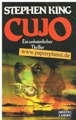Cujo : ein unheimlicher Thriller. Bastei 13035 ; 3404130359