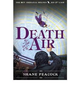 DEATH IN THE AIR (BOY SHERLOCK HOLMES #02) BY PEACOCK, SHANE (AUTHOR)PAPERBACK