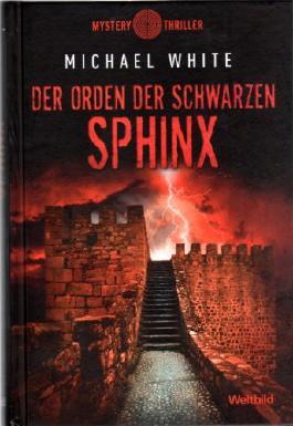 DER ORDEN DER SCHWARZEN SPHINX - Weltbild Sammleredition MYSTERY THRILLER -
