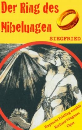 DER RING DES NIBELUNGEN (3): Siegfried. Opernkrimi mit Original-Libretto