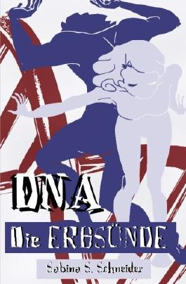 DNA - Die Erbsünde