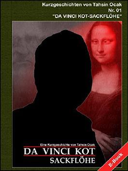 "Da Vinci Kot - Sackflöhe: Die Wahrheit über  ""Da Vinci Code"" ist in ""Da Vinci Kot""..."