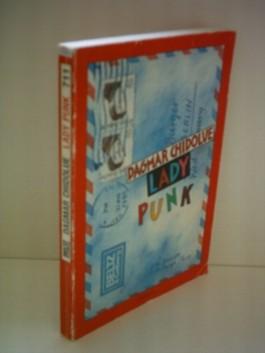 Dagmar Chidolve: Lady Punk