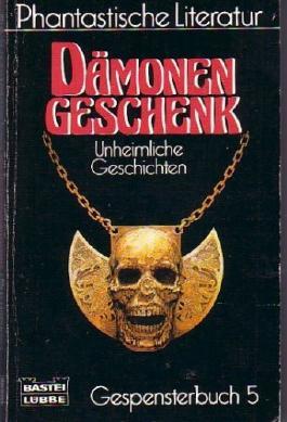 Dämonengeschenk (Unheimliche Geschichten)