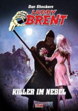 Dan Shockers Larry Brent - Der Killer im Nebel