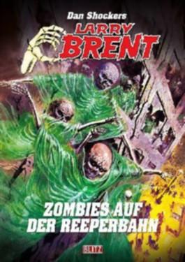 Dan Shockers Larry Brent - Zombies auf der Reeperbahn